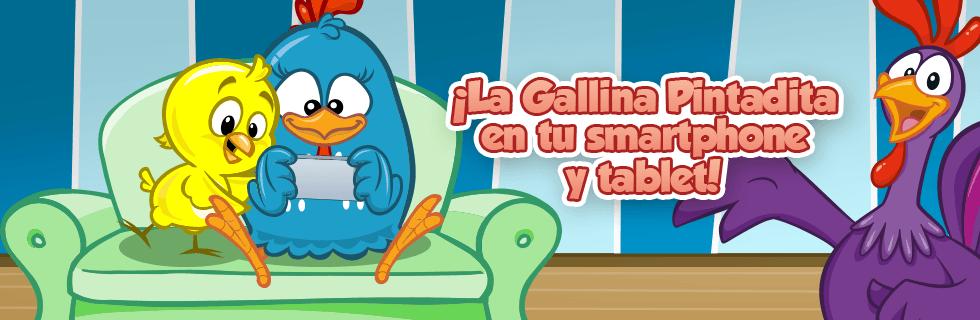 La Gallina Pintadita en tu smartphone y tablet